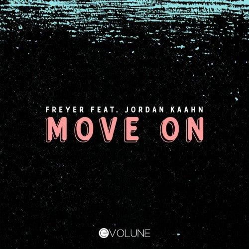 Freyer feat Jordan Kaahn - Move On