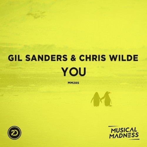Gil Sanders & Chris Wilde - You