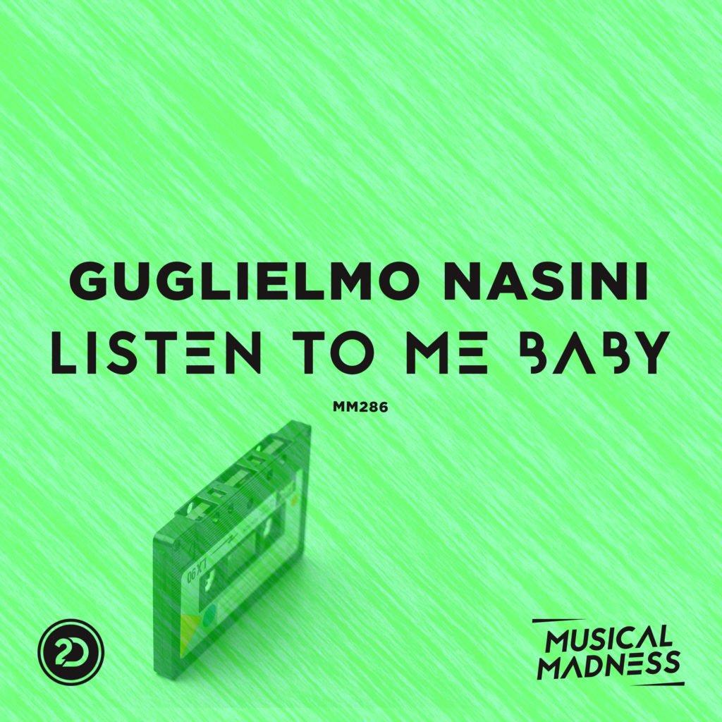 Guglielmo Nasini - Listen To Me Baby