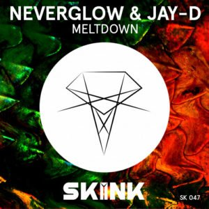 NEVERGLOW & Jay-D - Meltdown