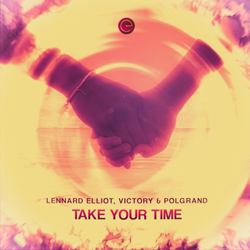 Lennard Elliot, Victory & Polgrand - Take Your Time Artwork