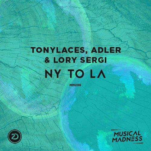 Tonylaces, Adler & Lory Sergi - NY To LA