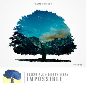 Essentials & Dirrty Berry - Impossible