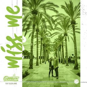 Greenice - Miss Me Artwork