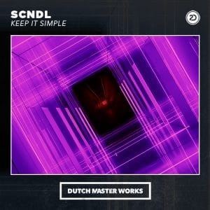SCNDL - Keep It Simple