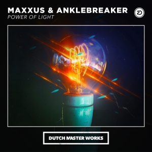 Maxxus & Anklebreaker - The Power Of Light Artwork