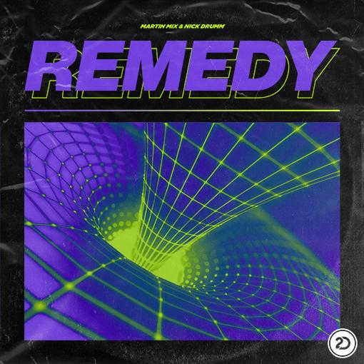 Martin Mix & Nick Drumm - Remedy artwork