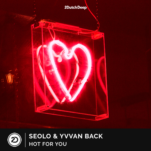 Seolo & Yvvan Back - Hot For you