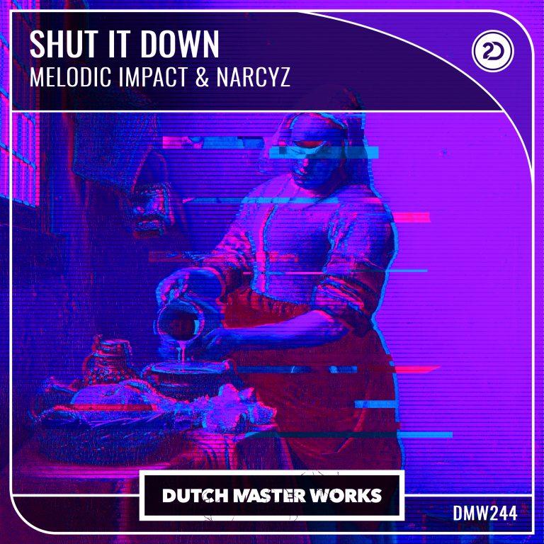 Melodic Impact & Narcyz - Shut It Down artwork