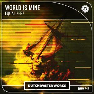 Equalizerz - World Is Mine artwork